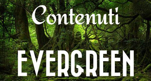 Come scrivere post evergreen