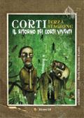 Corti, Terza stagione