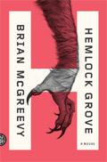 Hemlock Grove di Brian McGreevy