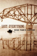 Lost Everything di Brian Francis Slattery