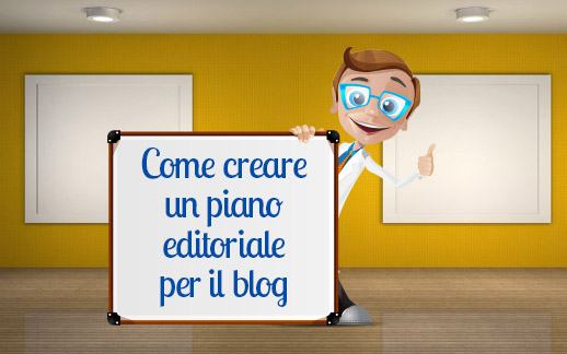 Come creare un piano editoriale per il blog
