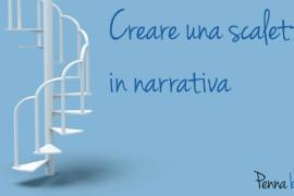 Come creare una scaletta in narrativa