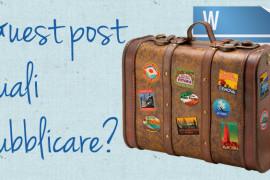 Guest post: cosa pubblicare e cosa no