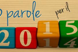 3 parole per il 2015