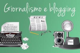 Cosa può insegnare il giornalismo al blogging
