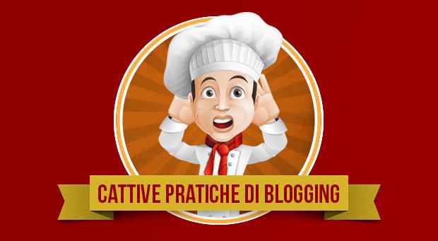 Cattive pratiche di blogging