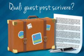 Quali guest post proporre?