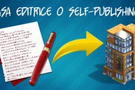 Pubblicare con una Casa Editrice, evitando il self-publishing