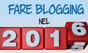 Fare blogging nel 2016