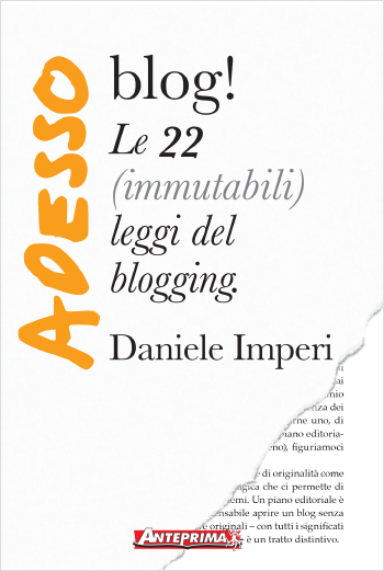Le 22 (immutabili) leggi del blogging
