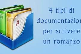 Come documentarsi per scrivere un romanzo?