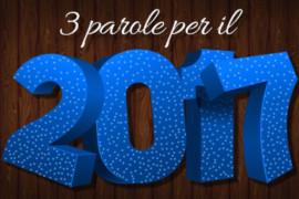 3 parole per il 2017