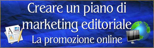 Come creare un piano di marketing per un libro #5 – La promozione online