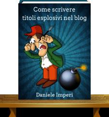 Come scrivere titoli esplosivi nel blog