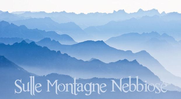 Sulle Montagne Nebbiose