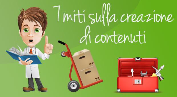 7 miti sulla creazione dei contenuti