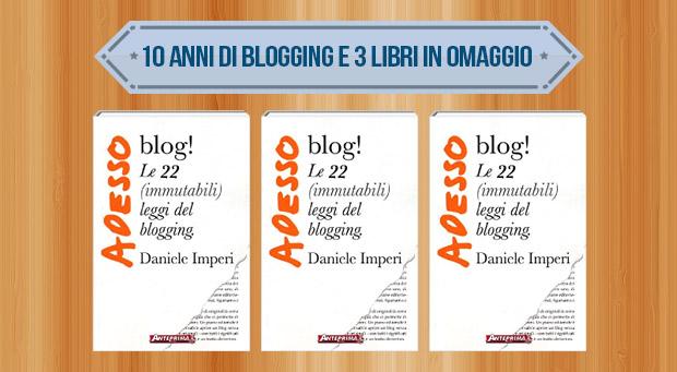 10 anni di blogging
