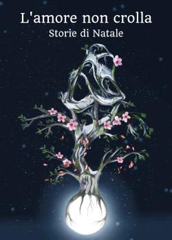 L'amore non crolla - Storie di Natale