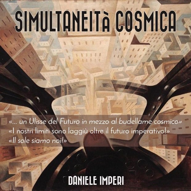 Simultaneità cosmica – Un racconto futurista