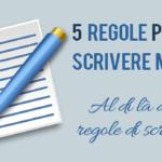 5 regole per scrivere meglio