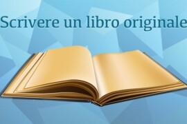 Scrivere un libro originale: è possibile?